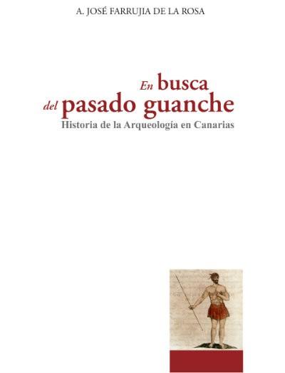 En busca del pasado guanche, de José Farrujia de la Rosa