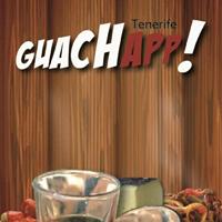 GuachApp! la aplicación móvil de los guachinches de Tenerife
